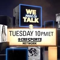 CBS Sports Announces 2015 Schedule for WE NEED TO TALK Sports Show