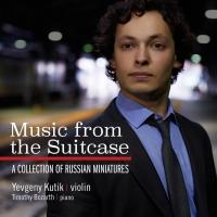 Marquis Classics Release Yevgeny Kutik's New Solo Album, MUSIC FROM THE SUITCASE, Today