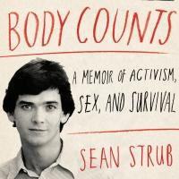 BWW Reviews: BODY COUNTS by Sean Strub An Extraordinary Memoir