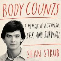 BWW Reviews: BODY COUNTS by Sean Strub An Extraordinary Memoir