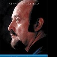 Alfred V. Cafiero Releases THE LIFE AND TIMES OF ALBERT CAPO