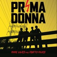 Prima Donna Releases New Album NINE LIVES AND FORTY-FIVES Today