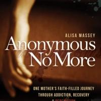 Morgan James Publishing Releases ANONYMOUS NO MORE