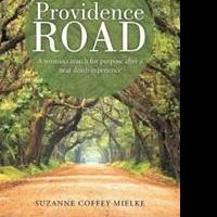 Suzanne Coffey Mielke Releases PROVIDENCE ROAD on Near Death Experience