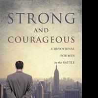 Les Tripp Releases STRONG AND COURAGEOUS