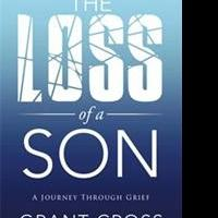 Grant Cross Releases THE LOSS OF A SON