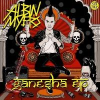 ALBIN MEYERS  New'Ganesha' EP Out Now