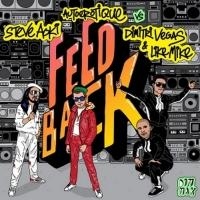Steve Aoki & Autoerotique Vs. Dimitri Vegas & Like Mike to Release FEEDBACK, 2/7