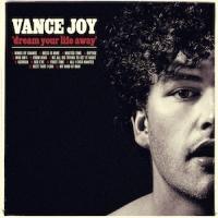 Vance Joy Releases Debut Album 'Dream Your Life Away'
