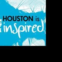 Houston Is Inspired Launches 45 Days: Explore the Arts in Housto