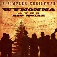 Wynonna & The Big Noise Announce Christmas Tour Dates