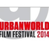 The Urbanworld Film Festival Presented by BET Announces 2014 Festival Slate