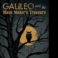 Biagio DiSalvo Releases GALILEO AND THE MAZE MAKER'S TREASURE