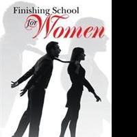 Roman Plastich Releases FINISHING SCHOOL FOR WOMEN