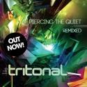Tritonal Releases Album PIERCING THE QUIET REMIXED Today, Sept 3