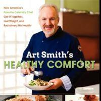 HarperOne Publishers Releases 'Art Smith's Healthy Comfort'
