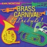Jazz Trombonist Earl McIntyre Releases New Album BRASS CARNIVAL & TRIBUTE