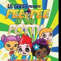 Madegine Gauthier Launches Debut Book, THE LIL GENIES PRESENTS PEE PEE IN THE POTTY