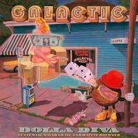 Galactic Release New Single 'Dolla Diva'