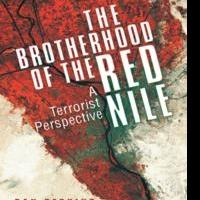 The Brotherhood of the Red Nile: A Terrorist Perspective, Reveals False Security