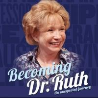 BECOMING DR. RUTH Begins Previews Tonight at Westside Theatre