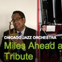 Chicago Jazz Orchestra Plays MILES AHEAD in Chicago Debut Today