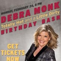 BWW Special: Enter to Win VIP Ticket Upgrade to Debra Monk's BIRTHDAY BASH Concert