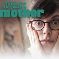 Nick Jr. Airs New Docu-Comedy Series TAKE ME TO YOUR MOTHER, Beg. Tonight