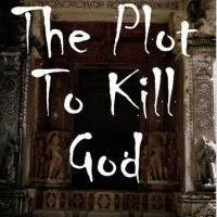 THE PLOT TO KILL GOD Names Top 5 Enemies of America