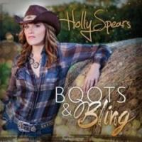 Singer Songwriter Holly Spears Releases First Country EP 'Boots and Bling'
