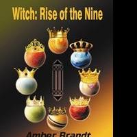 Amber Brandt Debuts with WITCH: RISE OF THE NINE