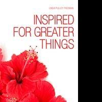 "Linda Pulley Freeman of ""Inspired for Greater Things"" Participates in Teen Challenge Program"