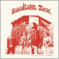 HANDSOME JACK Release Debut Album 'Do What Comes Naturally' Today
