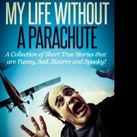 Artist Debuts Non-Fiction 'My Life Without a Parachute'