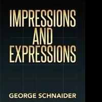 George Schnaider Launches IMPRESSIONS AND EXPRESSIONS