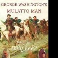 James Thompson Releases GEORGE WASHINGTON'S MULATTO MAN