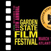 13th Annual GARDEN STATE FILM FESTIVAL to Feature 180 Films