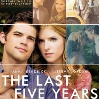 THE LAST FIVE YEARS Released on DVD and Blu-ray Today