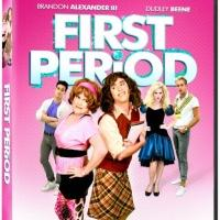 Drag Comedy FIRST PERIOD Coming to VOD and DVD, 4/21