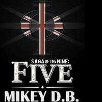 New Fiction Novel by Mikey D.B. is Released