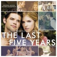BWW CD Reviews: Sh-K-Boom's THE LAST FIVE YEARS (Original Motion Picture Soundtrack) is Delightfully Intimate