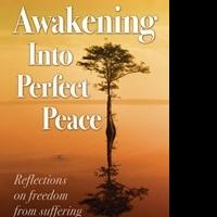 'Awakening Into Perfect Peace' Helps Relieve Stress