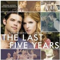 THE LAST FIVE YEARS Movie Soundtrack Now Available On Amazon & iTunes