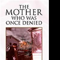 Mary Bottom-Tinsley Releases THE MOTHER WHO WAS ONCE DENIED