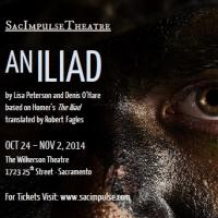 Classic Verse Clashes with Contemporary Culture in the  Sacramento Premiere of AN ILIAD by Denis O'Hare and Lisa Peterson