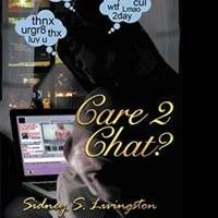 Sidney S. Livingston Shares CARE 2 CHAT?