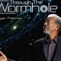 Science Channel to Premiere New Season of THROUGH THE WORMHOLE WITH MORGAN FREEMAN, 4/29