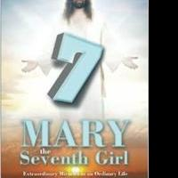 MARY THE SEVENTH GIRL is Released