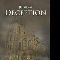 JE Gilbert Releases DECEPTION