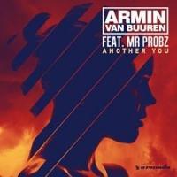 Armin van Buuren Debuts New Single, 'Another You'  ft Mr. Probz